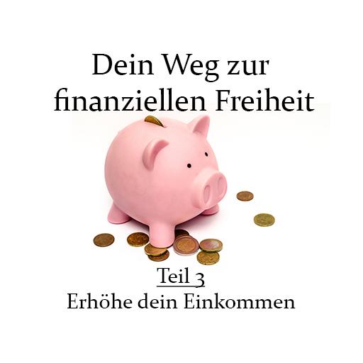 DeinWegZurFinanziellenFreiheit-Teil3