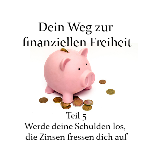 DeinWegZurFinanziellenFreiheit-Teil5