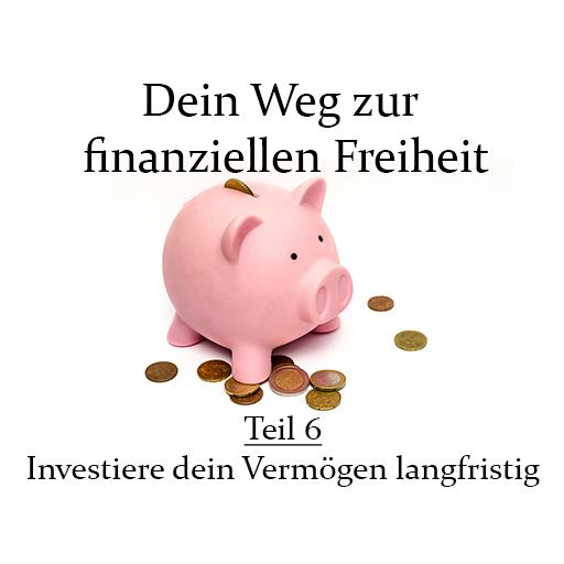 DeinWegZurFinanziellenFreiheit-Teil6